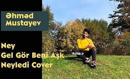 دانلود موسیقی بی کلام ترکی جدید Ahmed Mustafayev به نام Gel Gor Beni Ask Neyledi